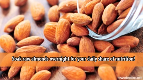 Soak raw almonds overnight for your daily share of nutrition!
