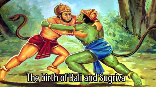 The birth of Bali and Sugriva.