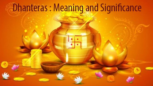 Dhanteras : Meaning and Significance