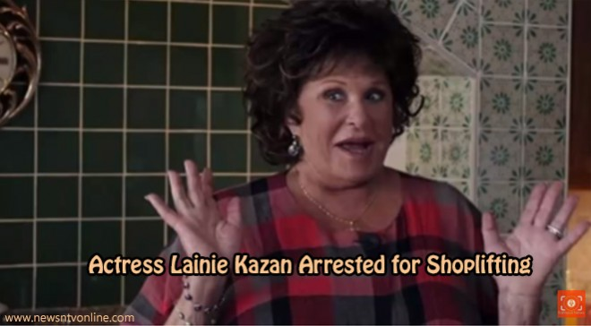 Actress Lainie Kazan Arrested for Shoplifting