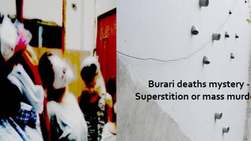 Burari deaths mystery – Superstition or mass murder?