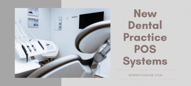 New Dental Practice POS Systems